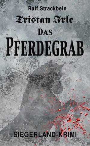 Cover Pferdegrab - Tristan Irle
